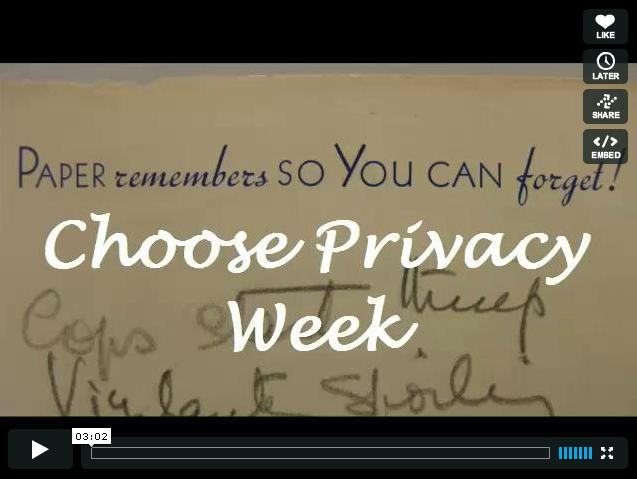 Choose Privacy Week Video